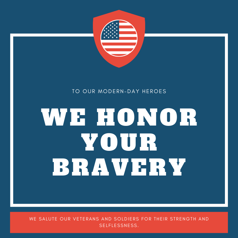 We Honor Your Bravery